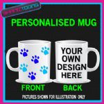 PERSONALISED DOG PAWS FUNNY BIRTHDAY MUG